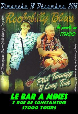 "18 decembre 2016 Phil Twangy & Long Tom à Tours ""Le Bar à Mines"""