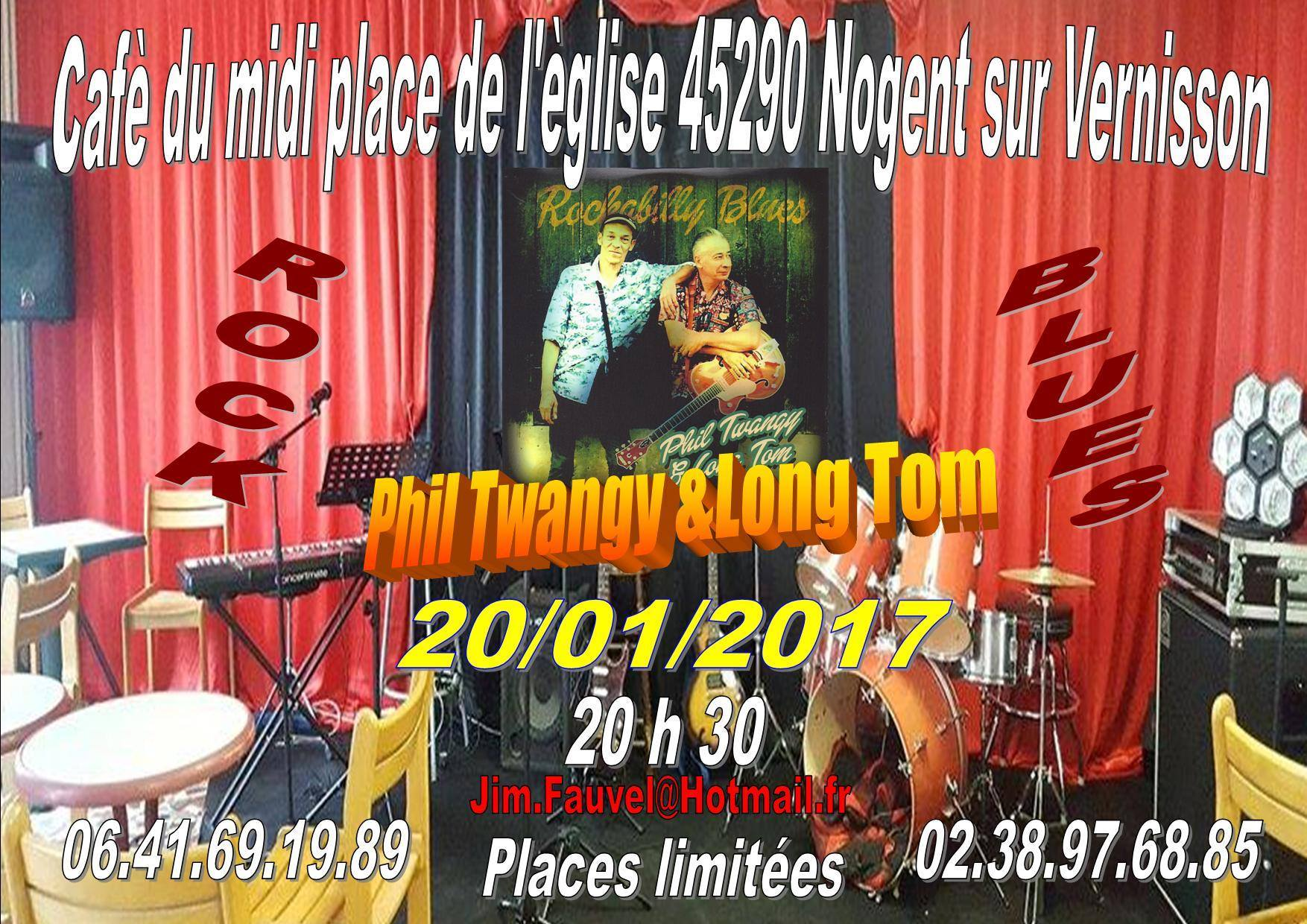"20 janvier 2017 Phil Twangy & Long Tom à Nogent Sur Vernisson ""Le Café du Midi"""