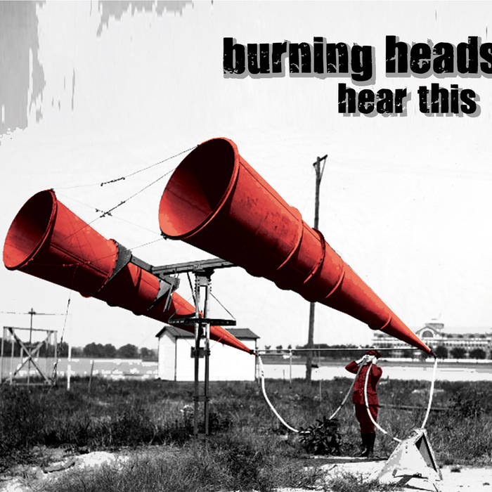 "Burning Heads ""Hear This"""