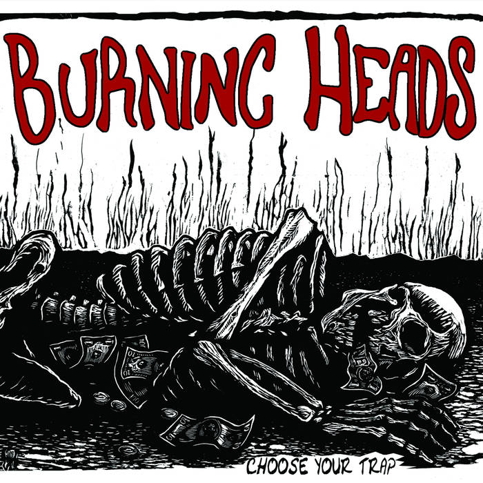 "Burning Heads ""Choose your Trap"" LP - CD"