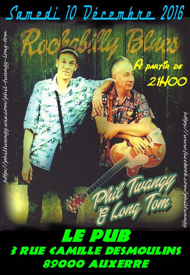 "10 decembre 2016 Phil Twangy & Long Tom à Auxerre ""le Pub"""