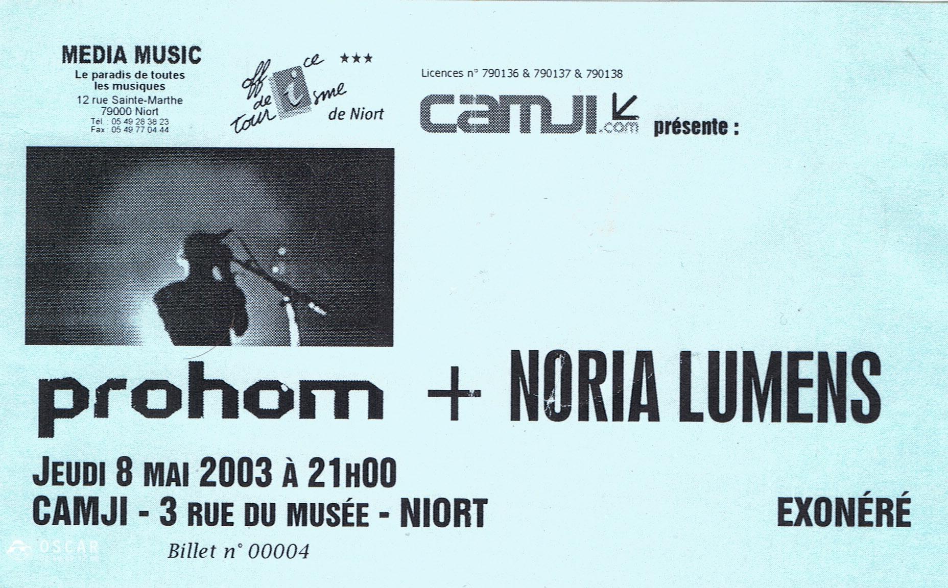 """8 mai 2003 Noria Lümens, Prohom à Niort """"Le Camji"""""""