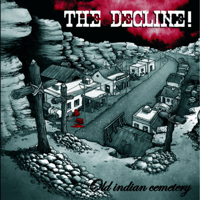 "The Decline! ""Old Indian Cemetery"" EP"