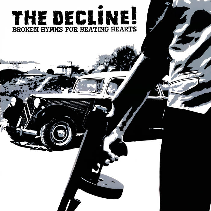 "The Decline! ""Broken Hymns For Beating Hearts"" - LP"