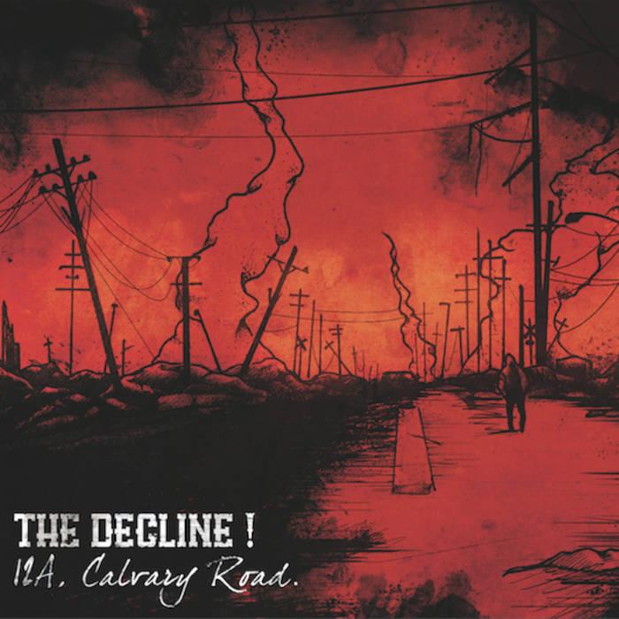 """The Decline """"12A, Calvary Road """" LP"""