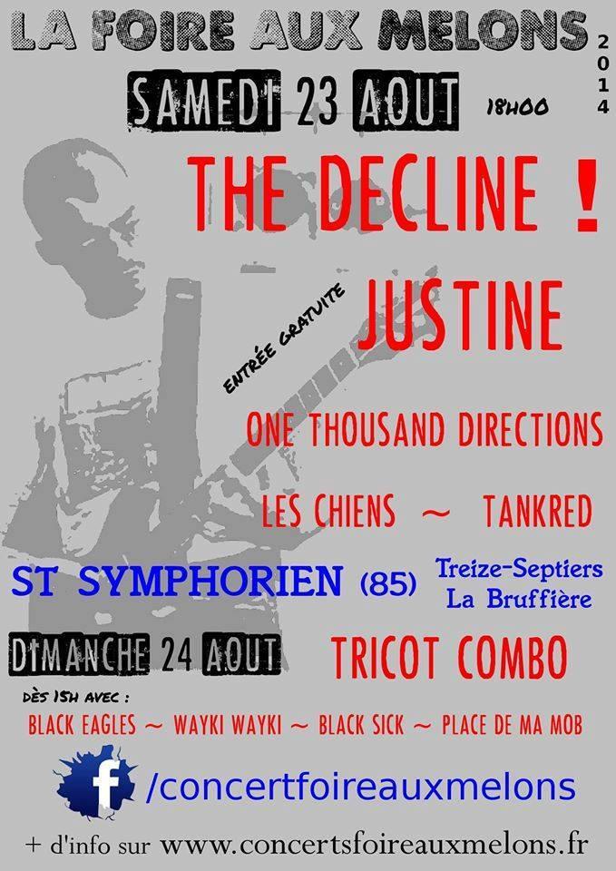 23 aout 2014 Tankred, Les Chiens, One Thousand directions, Justine, The Decline! à Saint Symphorien