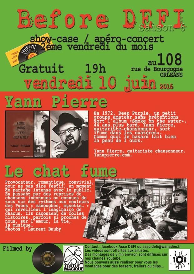 """10 juin 2016 Yann Pierre, le Chat Fume à Orléans """"le 108"""""""