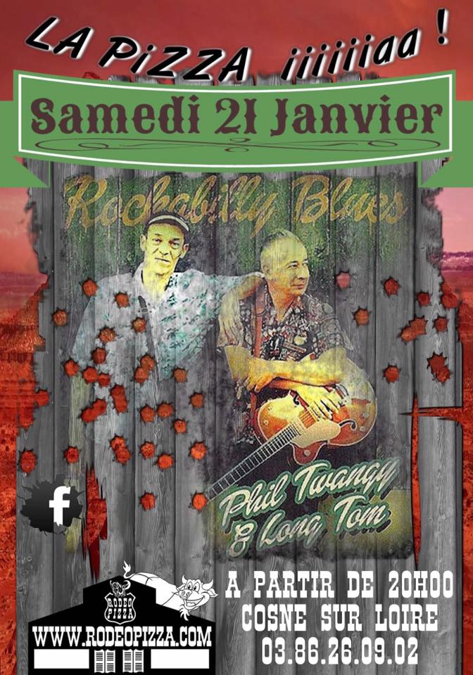 "21 janvier 2017 Phil Twangy & Long Tom à Cosne Sur Loire ""Rodeo Pizza"""