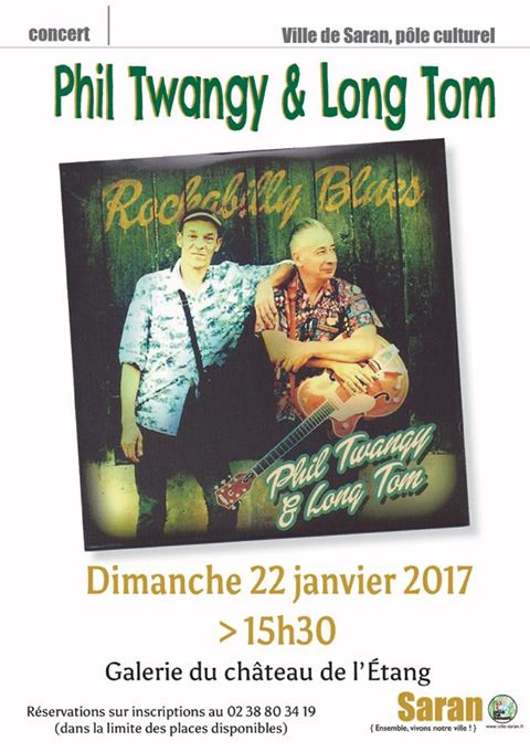 "22 janvier 2017 Phil Twangy & Long Tom à Saran ""Chateau de l'Etang"""