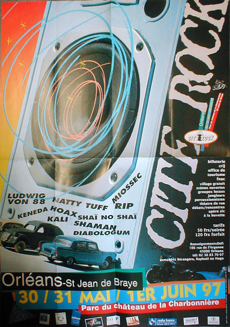 """31 mai 1997 Natty Tuff, Keneda, Hoax, Ludwig von 88 à Saint Jean de Braye """"Parc de la Charbonnière"""""""