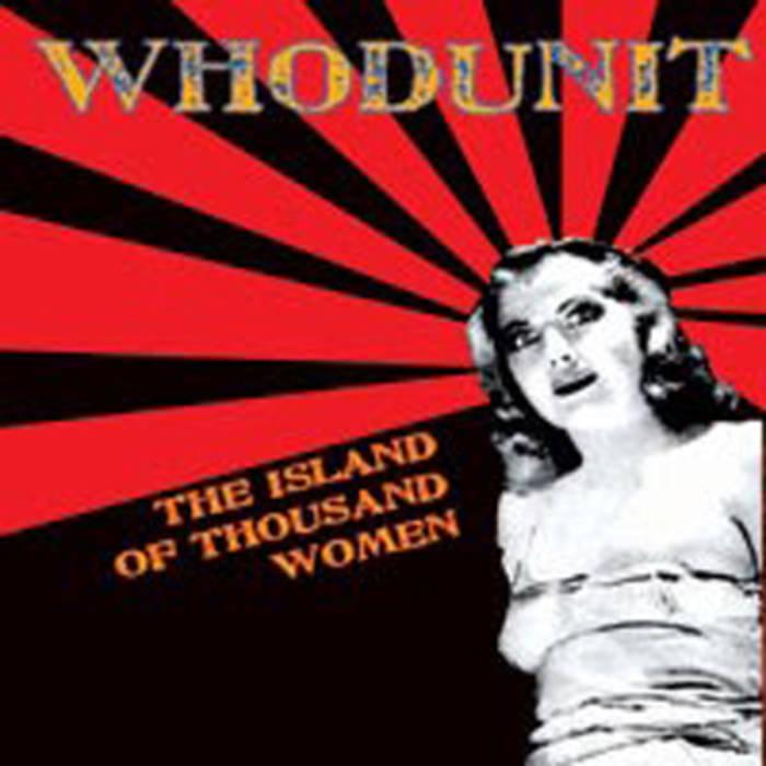 """Whodunit """"The Island of thousand women"""""""