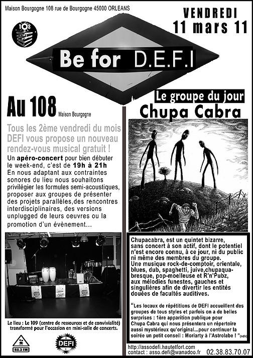 """11 mars 2011 Chupa Cabra à Orléans """"le 108"""""""