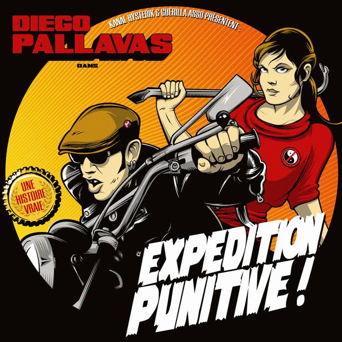 "Diego Pallavas ""Expedition Punitive !"""