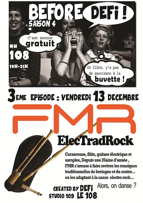 """13 decembre 2013 FMR à Orléans """"le 108"""""""
