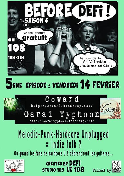 """14 fevrier 2014 Coward, Oarai Typhoon à Orléans """"le 108"""""""