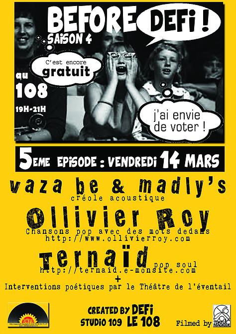 "14 mars 2014 Waza Be & Madly's, Ollivier Roy, Ternaid à Orléans ""le 108"""