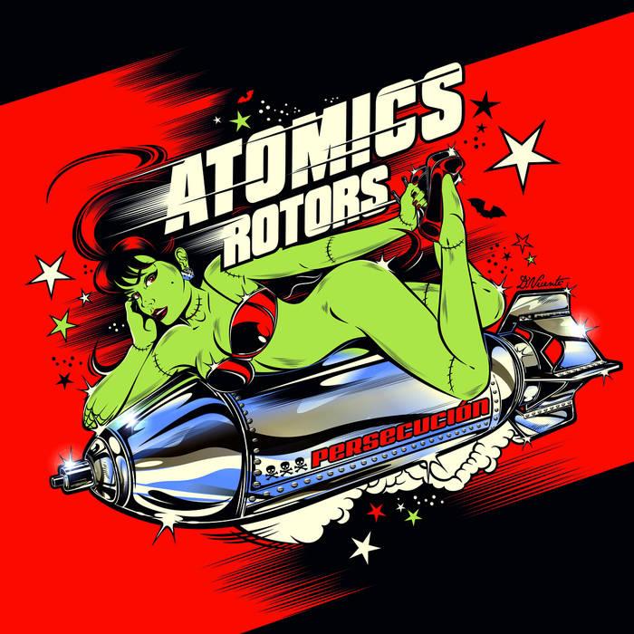 """Atomics Rotors """"persecucion"""""""