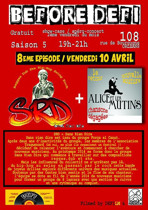 """10 avril 2015 Sans Rien Dire, Alice et les Mutins à Orléans """"le 108"""""""