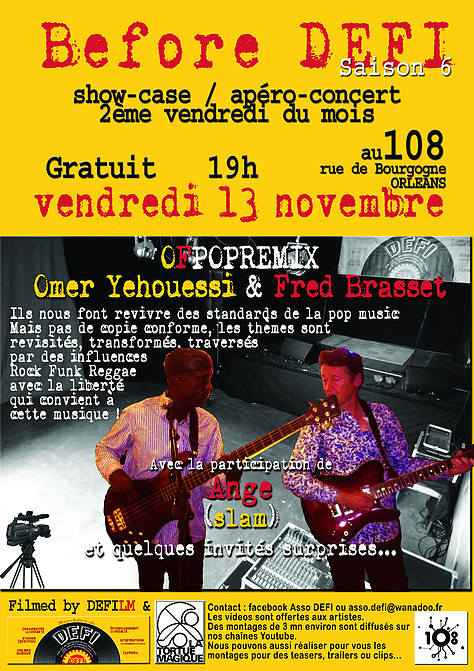 "13 novembre 2015 Omer Yehouessi & Fred Brasset à Orléans ""le 108"""