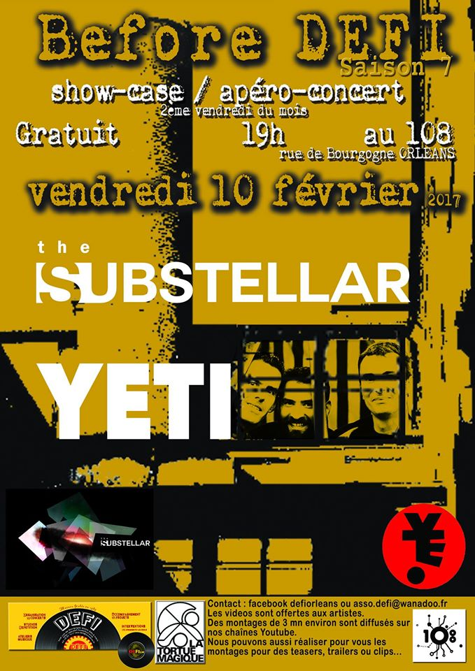 "10 fevrier 2017 Yeti, the Substellar à Orléans ""le 108"""