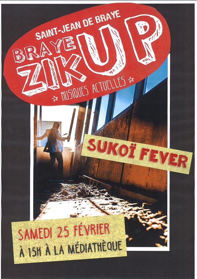 """25 fevrier 2017 Sukoi Fever à Saint Jean de Braye """"Mediatheque"""""""