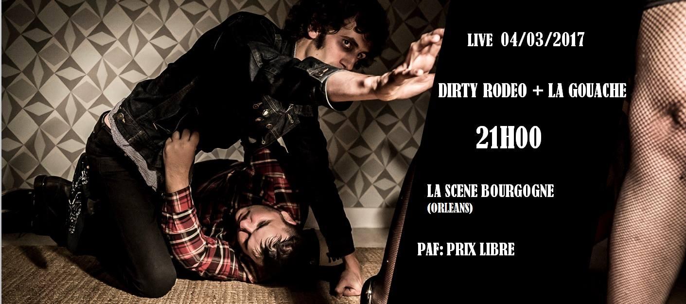 """4 mars 2017 Dirty Rodeo, la Gouache à Orléans """"La Scene Bourgogne"""""""