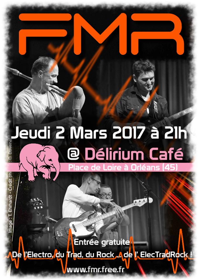 """2 mars 2017 FMR à Orléans """"Delirium Café"""""""
