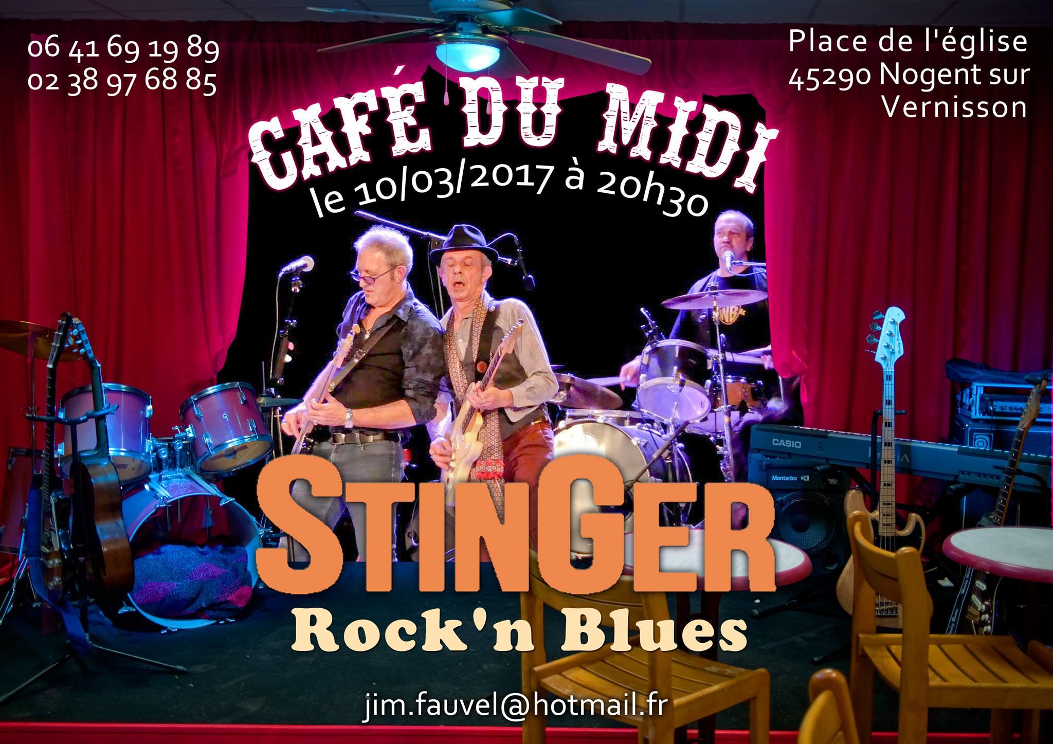 """10 mars 2017 Stinger à Nogent sur Vernisson """"Café du Midi"""""""