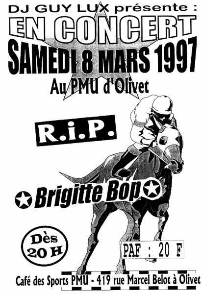 """8 mars 1997 Brigitte Bop, Rip à Olivet """"PMU"""""""