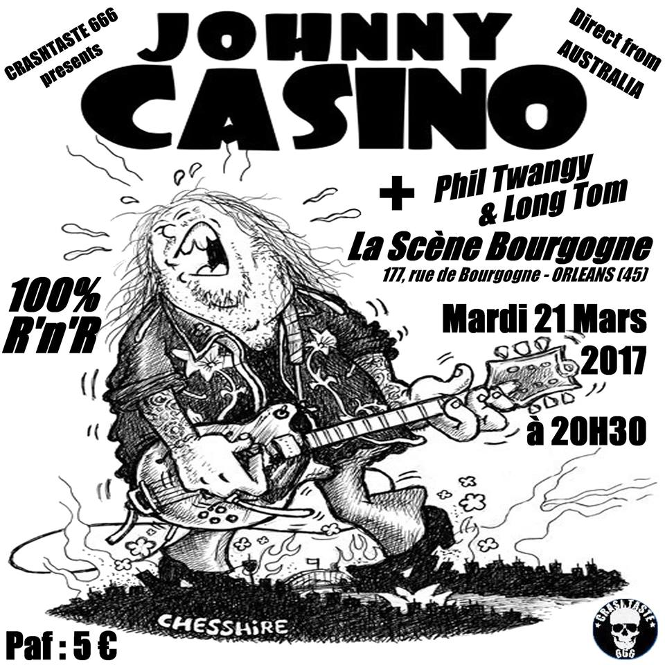 "21 mars 2017 Phil Twangy & Long Tom, Johnny Casino à Orléans ""La Scene Bourgogne"""