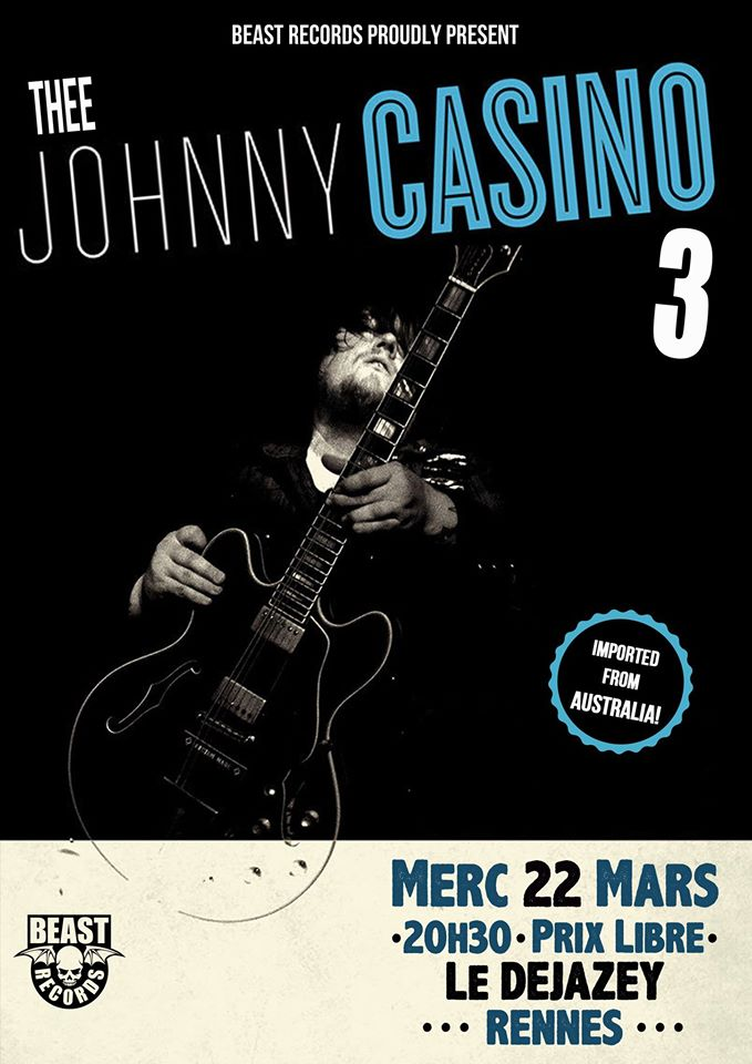 "22 mars 2017 Johnny A Spitlles, Johnny Casino à Rennes ""Bar le Dejazey"""
