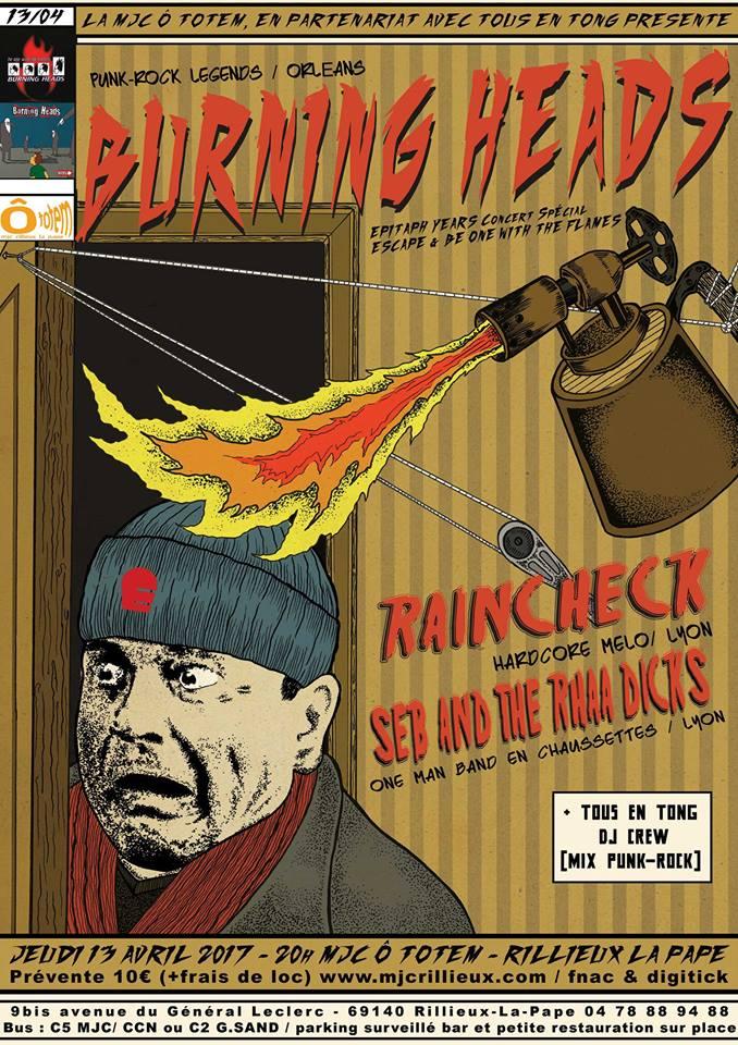 "13 avril 2017 Seb & the Rhaa Dicks, Raincheck, Burning Heads à Rillieux La Pape ""MJC O Toten"""