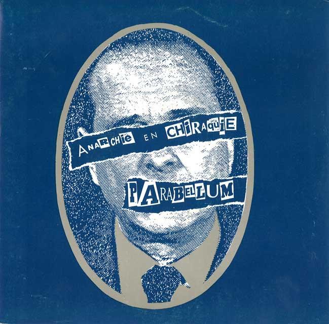"""Parabellum """"Anarchie en Chiraquie"""""""