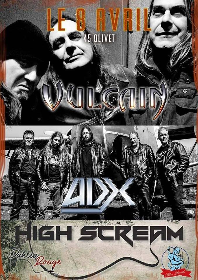 "8 avril 2017 Hight Scream, ADX, Vulcain à Olivet ""Salle d'Ypremont"""