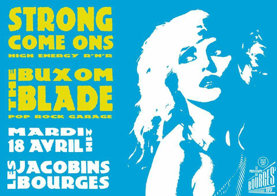 "18 avril 2017 Strong Come Ons, the Buxom Blade à Bourges ""les Jacobins"""