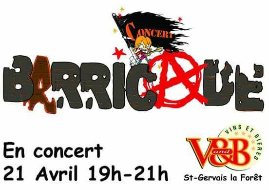 "21 avril 2017 Barricade à Saint Gervais la Foret ""V & B"""