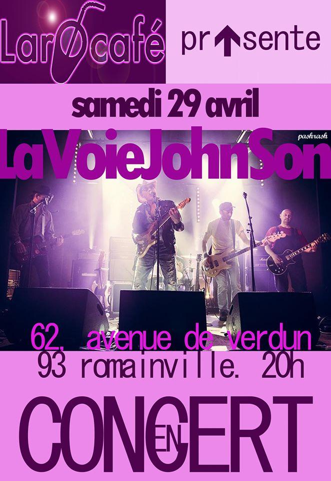 """29 avril 2017 La Voie Johnson à Romainville """"Larocafé"""""""