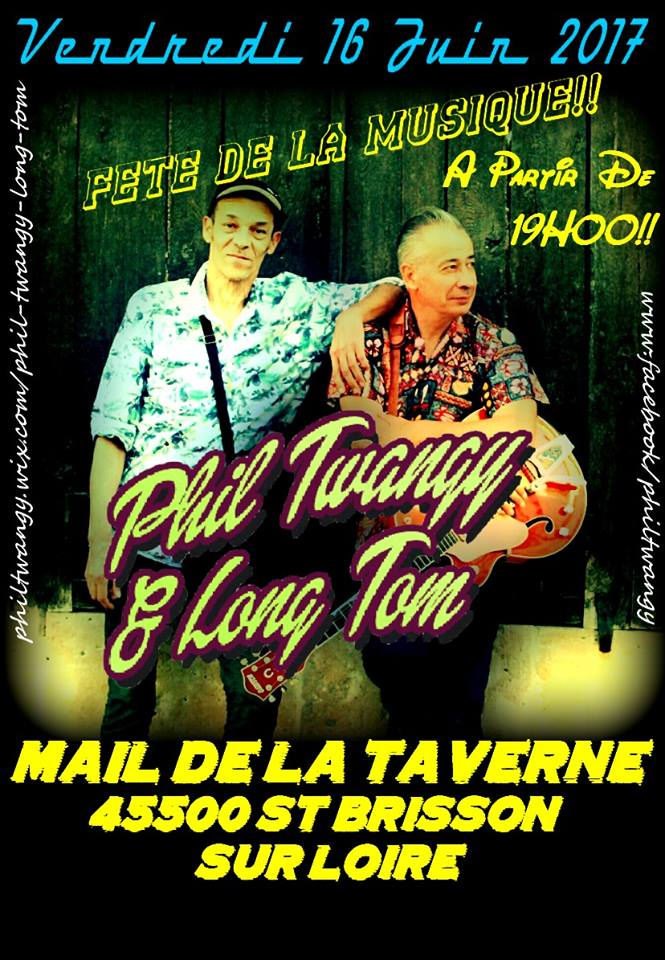 "16 juin 2017 Phil Twangy & Long Tom à Saint Brisson Sur Loire ""Le Mail de la Taverne"""
