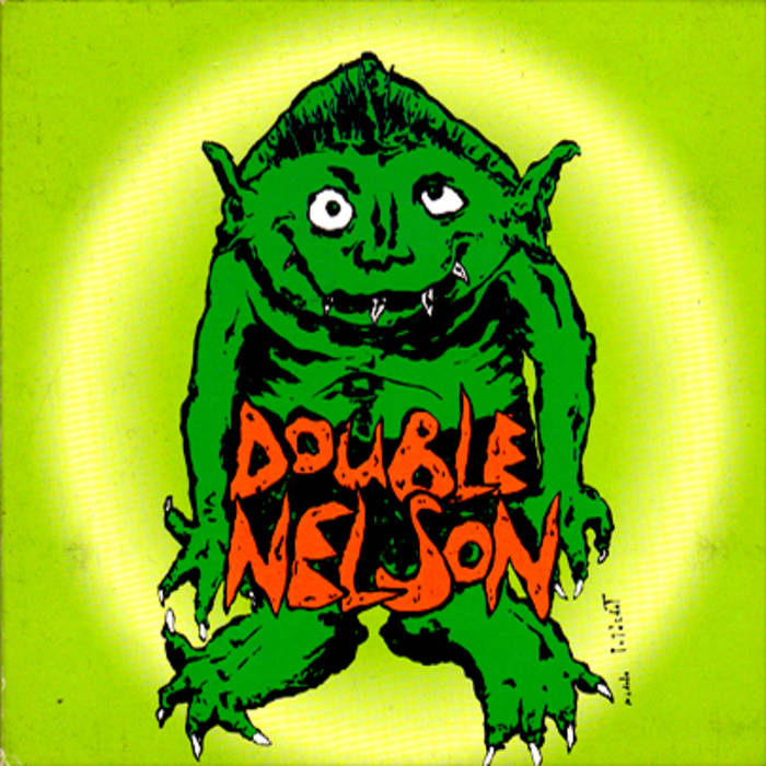 Double Nelson EP