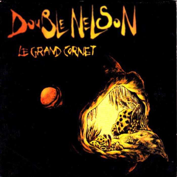 """Double Nelson """"le Grand Cornet"""""""