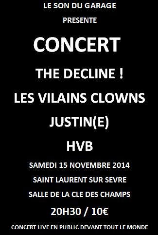 """15 novembre 2014 HVB, Justin(e), Les Vilains Clowns, The Decline! à Saint Laurent Sur Sevre """"Salle de la Cle des Champs"""""""