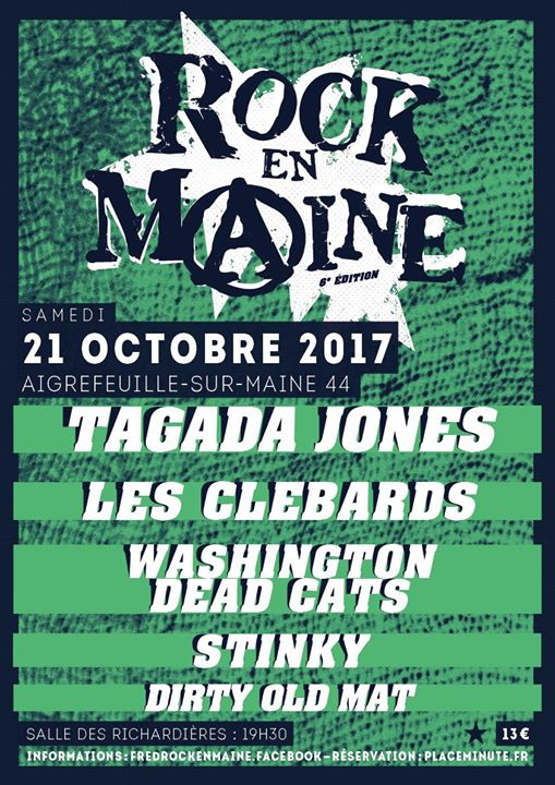 "21 octobre 2017 Dirty Old Mat, Stinky, Washington Dead Cats, Les Clebarts, Tagada Jones à Aigrefeuille Sur Maine ""Salle des Richardières"""