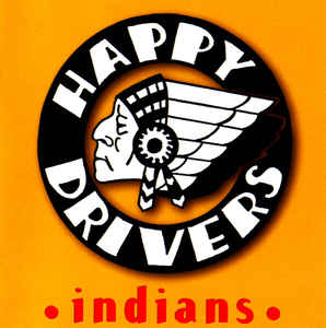"Happy Drivers ""Indians"""
