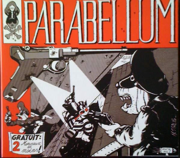 """Parabellum """"1984-2004, Plus Qu'Un Best Of...L'Histoire Du Punk Français A Travers Son Groupe Le Plus Représentatif... """""""
