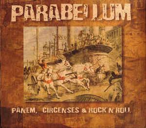 "Parabellum ""Panem, Circenses & Rock'n'Roll"""