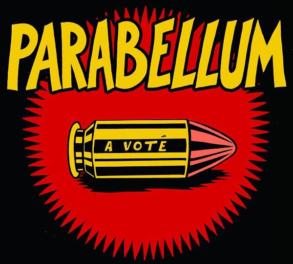 """Parabellum """"A Voté"""""""