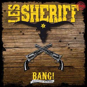 "Les Sheriff  ""Bang! - Montpellier 02/06/2012 """