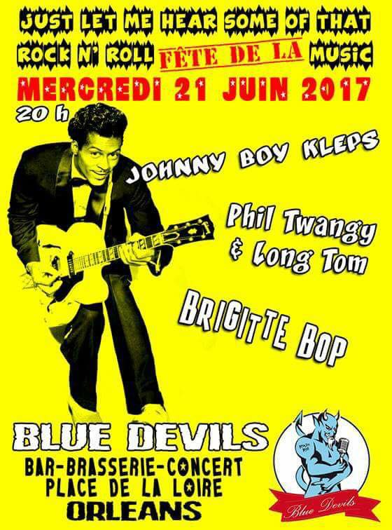 "21 juin 2017 Johnny Boy Kleps, Phil Twangy & Long Tom, Brigitte Bop à Orléans ""Blue Devils"""