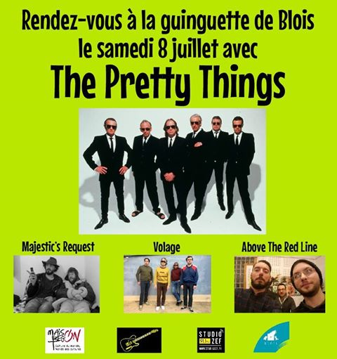 "8 juillet 2017 Majestic's request, Volage, Above the Red Line, The Pretty Things à Blois ""la Guinguette"""