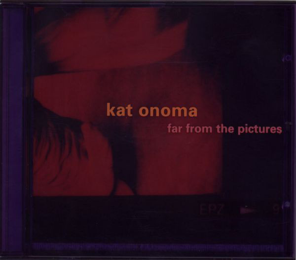 """Kat Onoma """"Far From The Pictures"""""""